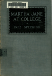 Inez Specking's Martha Jane at College, 1926 (excerpts) by Fontbonne College
