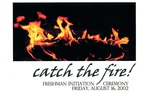 CSJ Traditions: Catch the Fire Invitation, 2002 by Fontbonne College