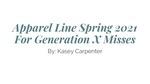 Spring 2021: Apparel Line for Generation X Misses