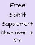 Free Spirit: Supplement, November 4, 1971