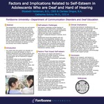 Factors and Implications Related to Self-Esteem in Adolescents Who are Deaf and Hard of Hearing by Clarissa Dingus and Elizabeth Haldeman