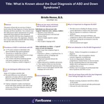 What is Known about the Dual Diagnosis of ASD and Down Syndrome? by Brielle Henne